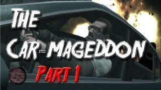 Grand Theft Auto IV: The Car-mageddon Part 1