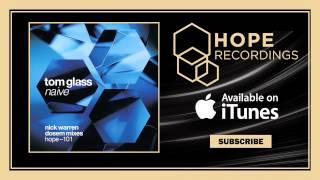 Gambar cover Tom Glass - Naïve (Nick Warren's Psychedelic Wheel Mix)