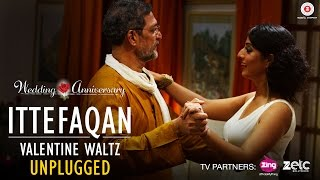 Ittefaqan Valentine Waltz | Unplugged | Wedding Anniversary | Nana Patekar & Mahie Gill