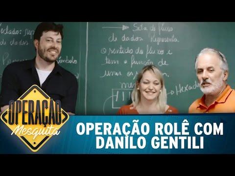 Operação Rolê com Danilo Gentili | Operação Mesquita (04/03/17)