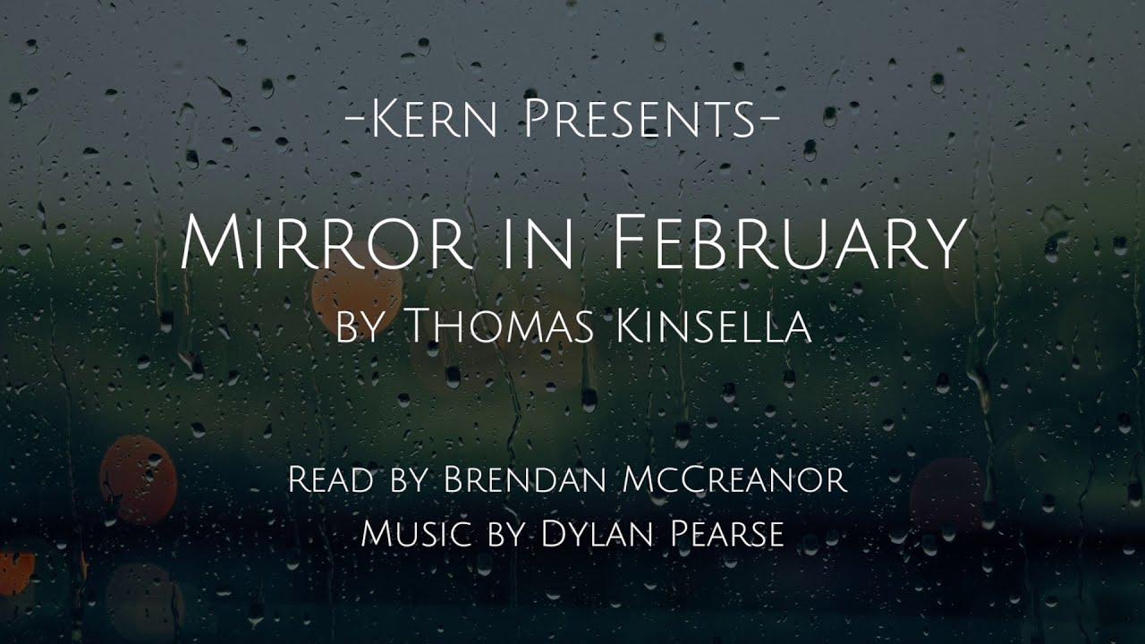 Modern Irish Folk Music Mirror In February By Thomas Kinsella An Draigheann Performed By Kern Youtube