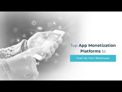 Top App Monetization Platforms to Fuel Up Your Revenues.