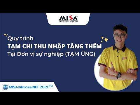 Quy trình Tạm chi bổ sung thu nhập tăng thêm tại Đơn vị sự nghiệp bằng TẠM ỨNG   MISA MIMOSA.NET