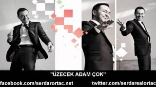 Serdar Ortaç - Üzecek Adam Çok (2012)