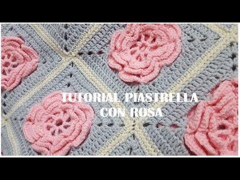Tutorial Uncinetto Filati Da Sogno Piastrella Con Rosa Youtube