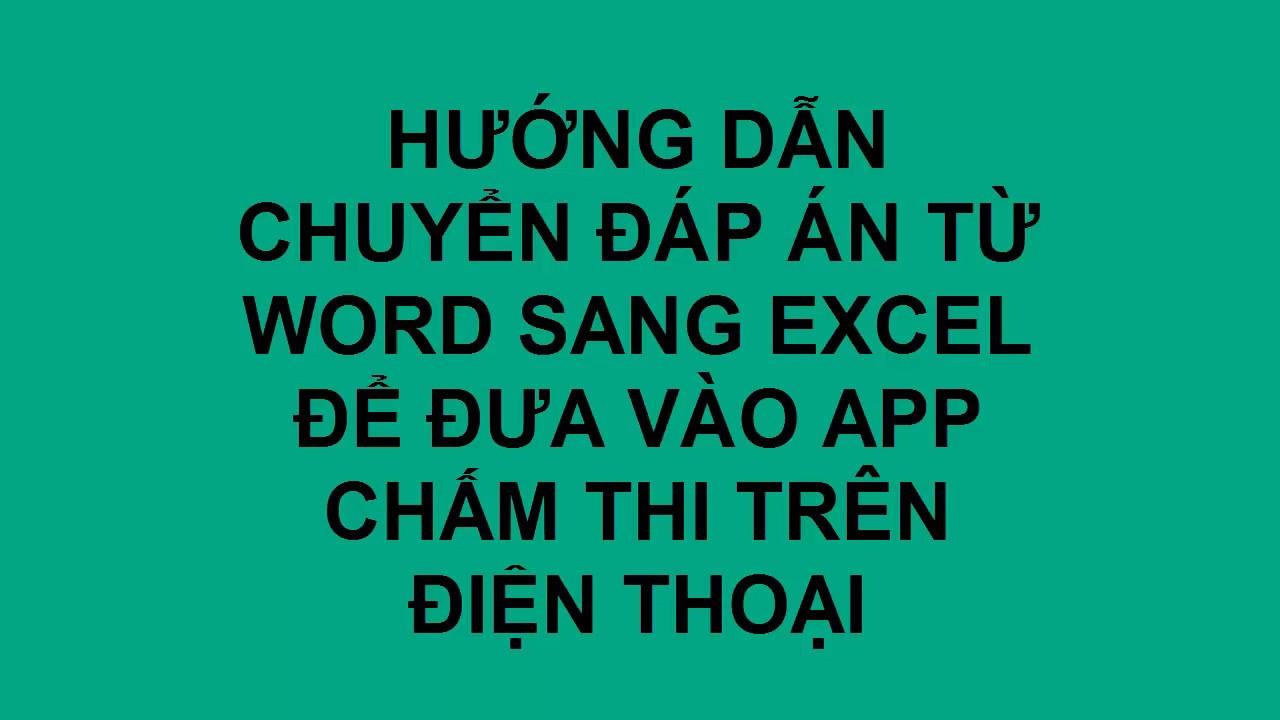 Chuyển đáp án từ Word sang Excel đưa vào App chấm thi