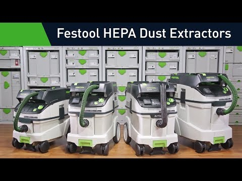 Festool HEPA Dust Extractors: Improve the quality and efficiency of your work