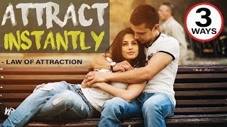 3 Ways to Attract a Specific Person INSTANTLY into Your Life | Law of Attraction thumbnail