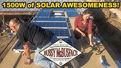 Installing 1500 Watts of Solar Panels on our Skoolie Deck!