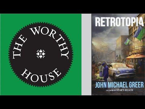 Retrotopia (John Michael Greer)