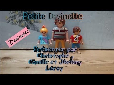 Petite Devinette présenter par Christophe , Camille et Jèrèmy Leroy