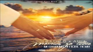 ILLOU G x АШ'Ъ - Тягнеш за собою (MegaSound Official Remix)