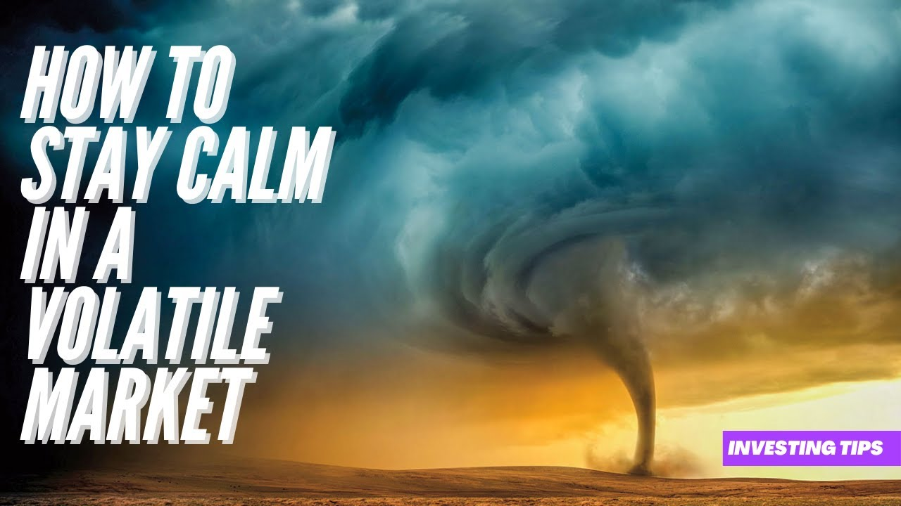 How to stay calm in a volatile market. Important practical guides | investing