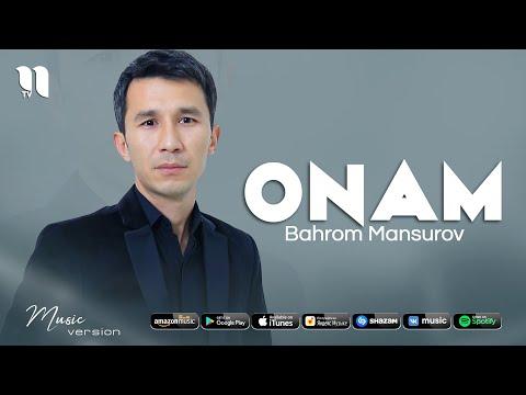 Bahrom Mansurov - Onam