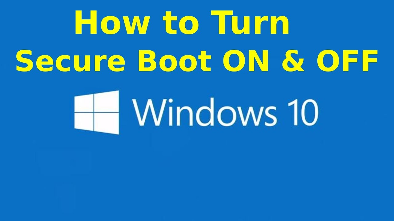 win 10 turn off secure boot