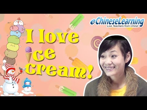 "Beginner Mandarin Chinese: ""Ice Cream Lesson"" with eChineseLearning"