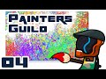 Dropping Like Flies - Let's Play Painters Guild - Part 4