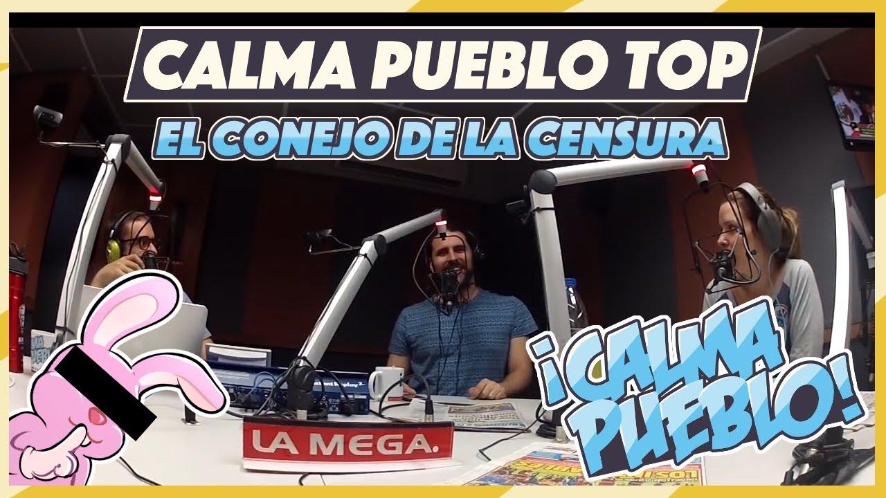 Calma Pueblo Top: El Conejo de la Censura