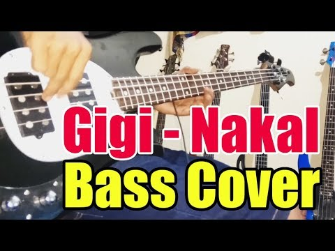 Gigi - Nakal  ( BASS COVER )