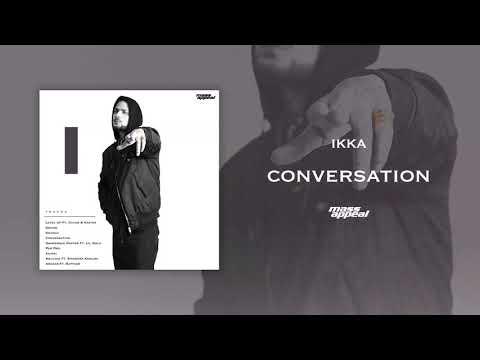 Ikka – Conversation