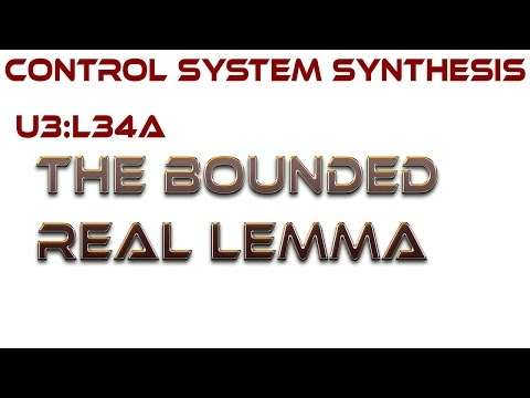L34A:  The Bounded Real Lemma