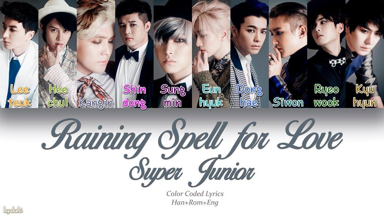 Super Junior (슈퍼주니어) – Raining Spell for Love (사랑이 멎지 않게) (Color Coded Lyrics) [Han/Rom/Eng]