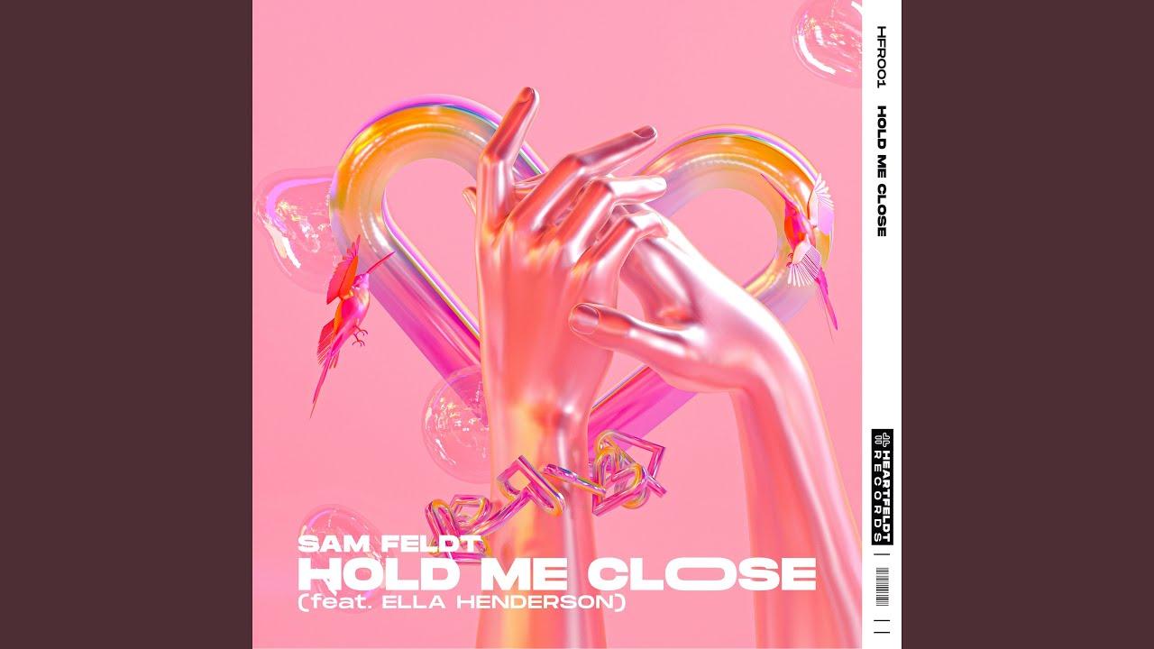 Arti Lirik dan Terjemahan Sam Feldt - Hold Me Close