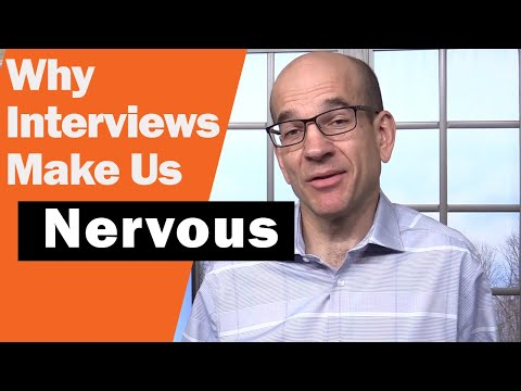 Job Interviews Make Us Nervous - Here's 3 Reasons Why...