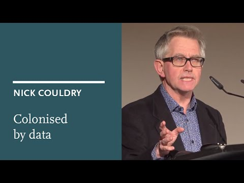 Nick Couldry: Colonised by data – the hollowing out of digital society