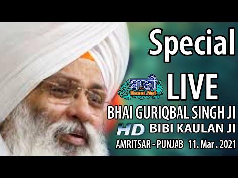 Exclusive-Live-Now-Bhai-Guriqbal-Singh-Ji-Bibi-Kaulan-Wale-From-Amritsar-11-March-2021