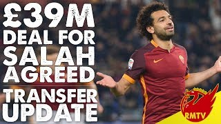 39m deal for salah agreed   lfc daily news live
