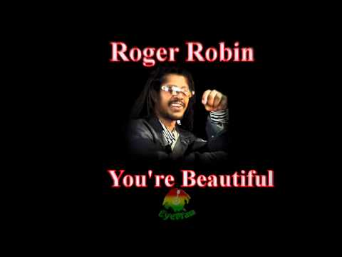 Roger Robin - Your're Beautiful