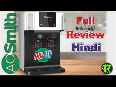 2018 - Hindi - AO Smith Z1 Hot UV Best Water Purifier Review India - Best UV In Market ? TechRozana