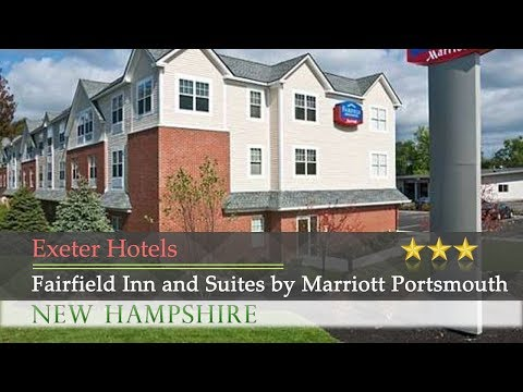 Fairfield Inn and Suites by Marriott Portsmouth Exeter - Exeter Hotels, New Hampshire