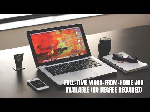 Full-Time Work-From-Home Job Available (No Degree Required)