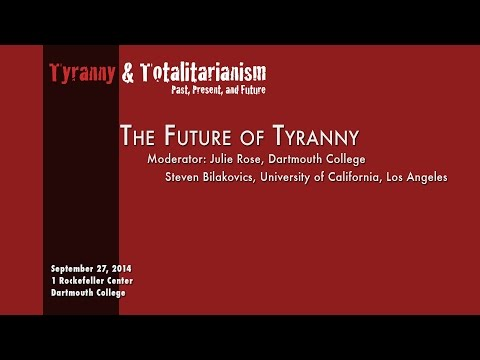 Tyranny & Totalitarianism Past, Present & Future:  The Future
