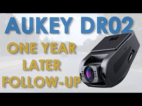 AUKEY DR02 Dashcam One Year Follow-up And FAQ