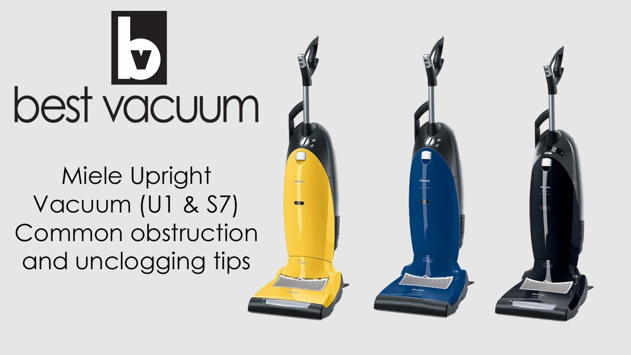 How To Unclog A Miele Upright Vacuum S7000 U1 Models