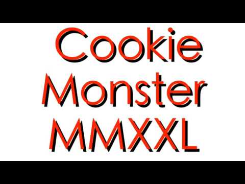 Cookie Monster MMXXL Remix