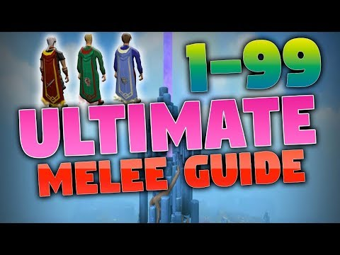 Rs3 ULTIMATE 1/99 MELEE TRAINING GUIDE 2018