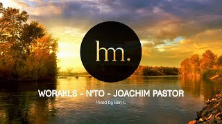 Worakls , N'to , Joachim Pastor Mix Special Hungry Music Mixed by Ben C