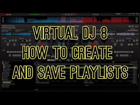 Virtual DJ 8 - How to Create and Save Playlists