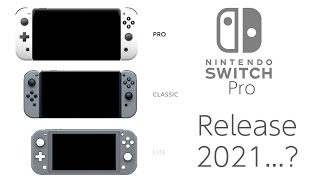 Nintendo Switch Pro Release Date and Price - 2021? Will it Happen at All?