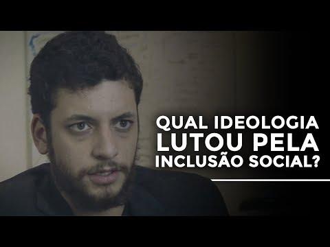Qual ideologia lutou pela inclusão social?  Raphael Lima