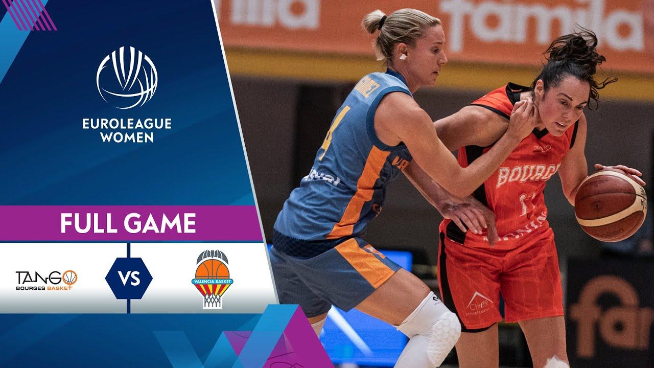 Tango Bourges v Valencia BC | Full Game - EuroLeague Women 2021/22 Qualifiers