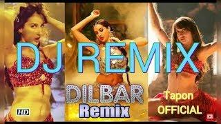 DILBAR DILBAR Remix | Nora Fatehi | Satyameva Jayate | New Hindi Song 2018 | Tapon OFFICIAL