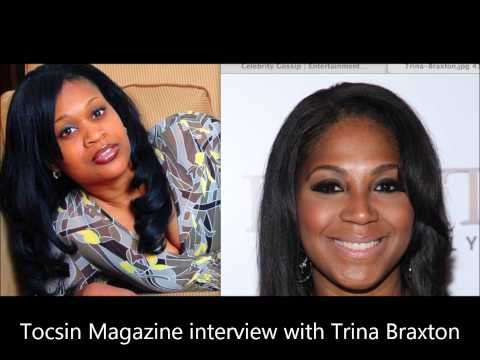 Trina Braxton Interview W/Tocsin