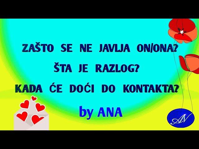 Zašto se ne javlja on/ona, šta je razlog? Kada će doći do kontakta? #anasecret #tarot #astro