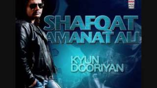 Kyun Dooriyan - Shafqat Amanat Ali (Audio)