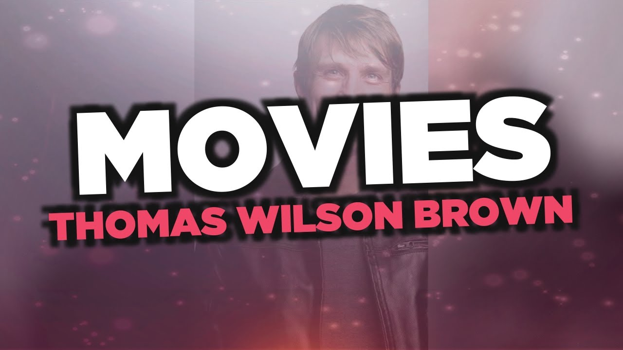 Best Thomas Wilson Brown Movies Youtube In honey, i shrunk the kids. best thomas wilson brown movies youtube